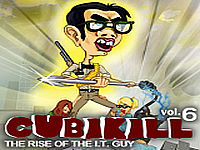 Cubikill. Vol. 6: The Rise of the I.T. Guy